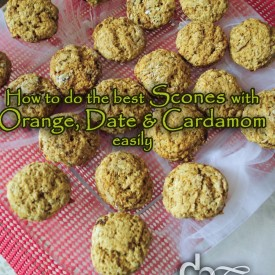 How to do the best Scones with Orange