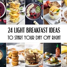 24 Light Breakfast Ideas To Start